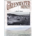 The Greenwater Frenzy by Alan H. Patera
