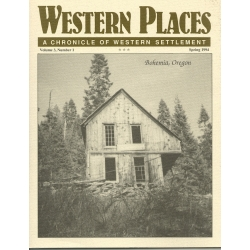 Oregon Bohemia Mining District, Bartlett Springs CA, Hunters Station NV, Coppei WA, and Two Routes to Montana by Alan H. Patera
