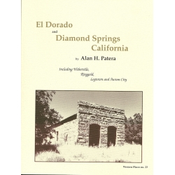 El Dorado and Diamond Springs California by Alan H. Patera