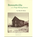 Bennettville and the Tioga Mining District by Alan H. Patera