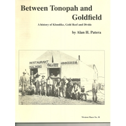Between Tonopah and Goldfield by Alan H. Patera