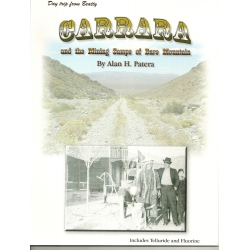 Carrara and the Mining Camps of Bare Mountain by Alan H. Patera