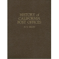 History of California Post Offices by H.E. Salley
