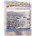 Skidoo! by Alan H. Patera and David A. Wright