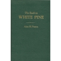 The Rush to White Pine by Alan H. Patera (hard cover)