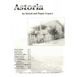 Astoria: Its Postal and Paper Legacy by Alan H. Patera
