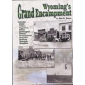 Wyoming's Grand Encampment by Alan H. Patera